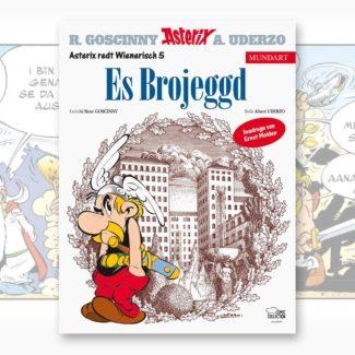 """Asterix auf Wienerisch von Ernst Molden """"Es Brojeggd"""""""