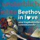 """Freie Bühne Wieden zeigt """"Beethoven in Love - Die unsterbliche Geliebte"""""""