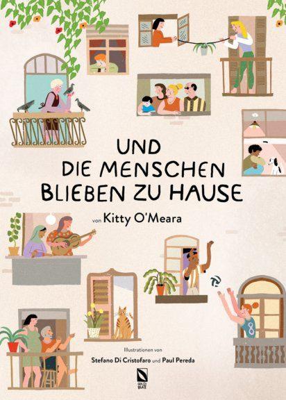"""Kitty O'Meara Bilderbuch """"Und die Menschen blieben zu Hause."""""""